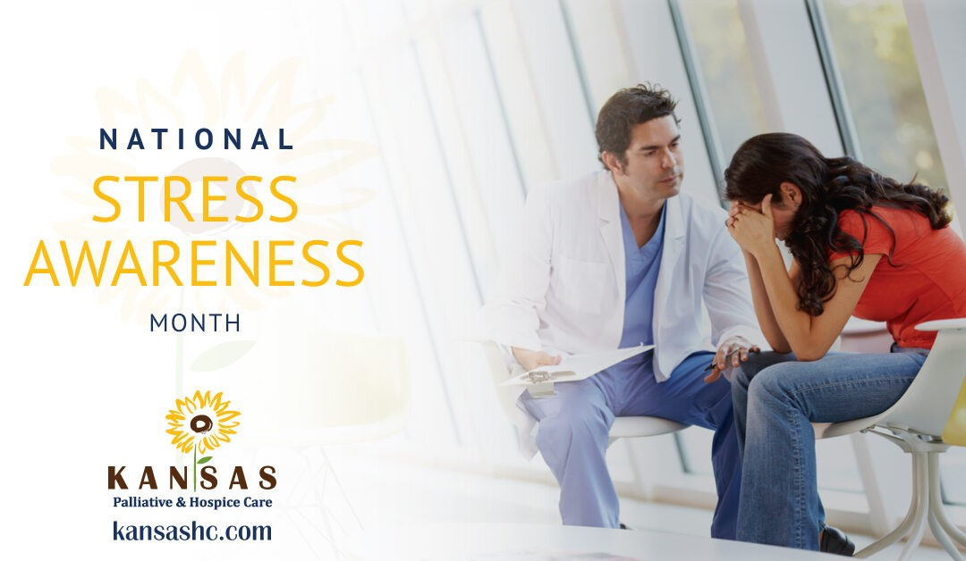 Stress Awareness Month – Part 1: Tips For Caregivers Dealing With Stress From Caring for a Dying Loved One