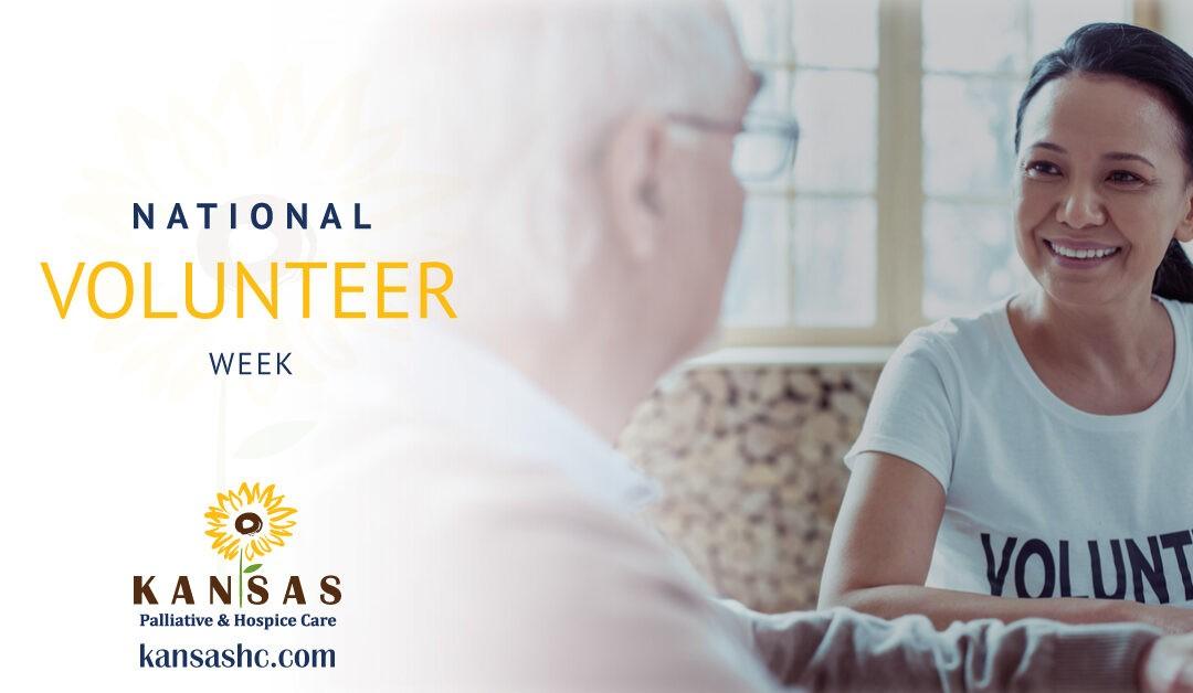 National Volunteer Week— Volunteering for Hospice