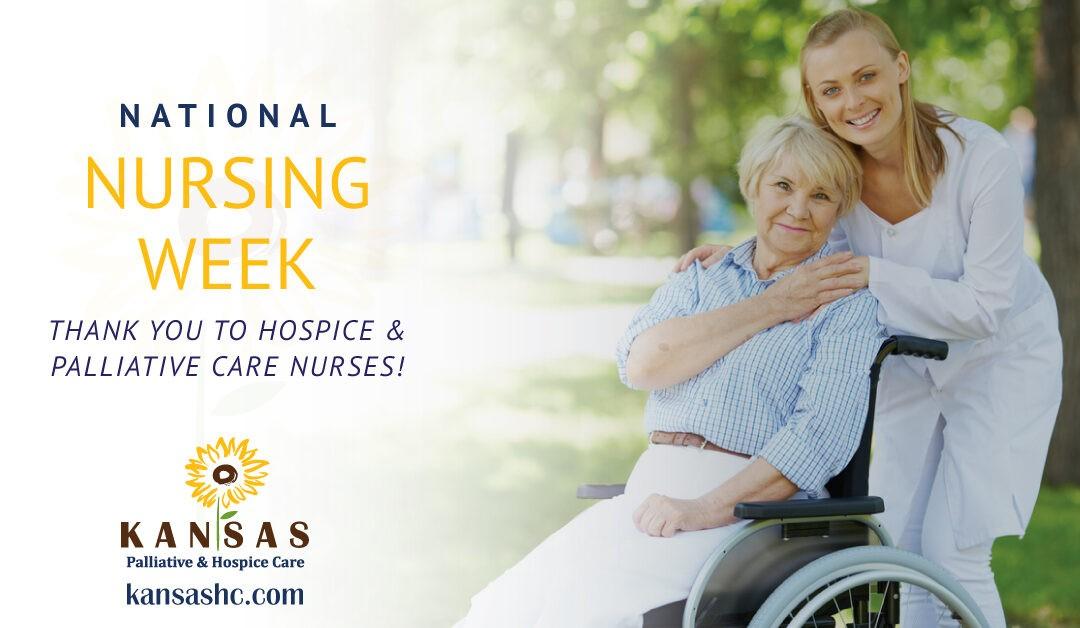 National Nursing Week – Thank You to Hospice and Palliative Care Nurses!