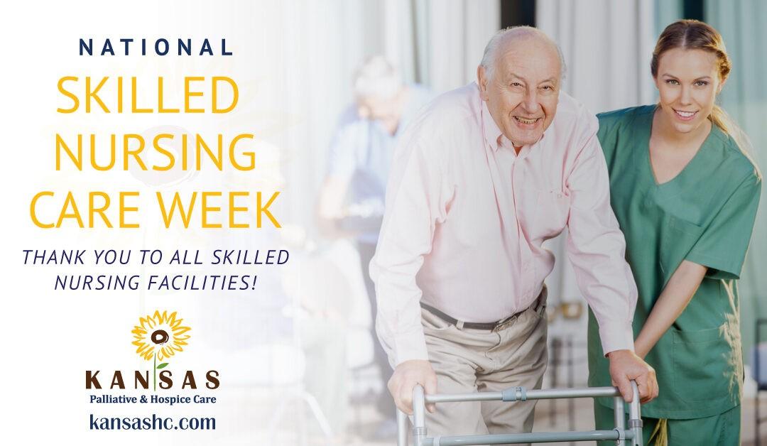 National Skilled Nursing Care Week